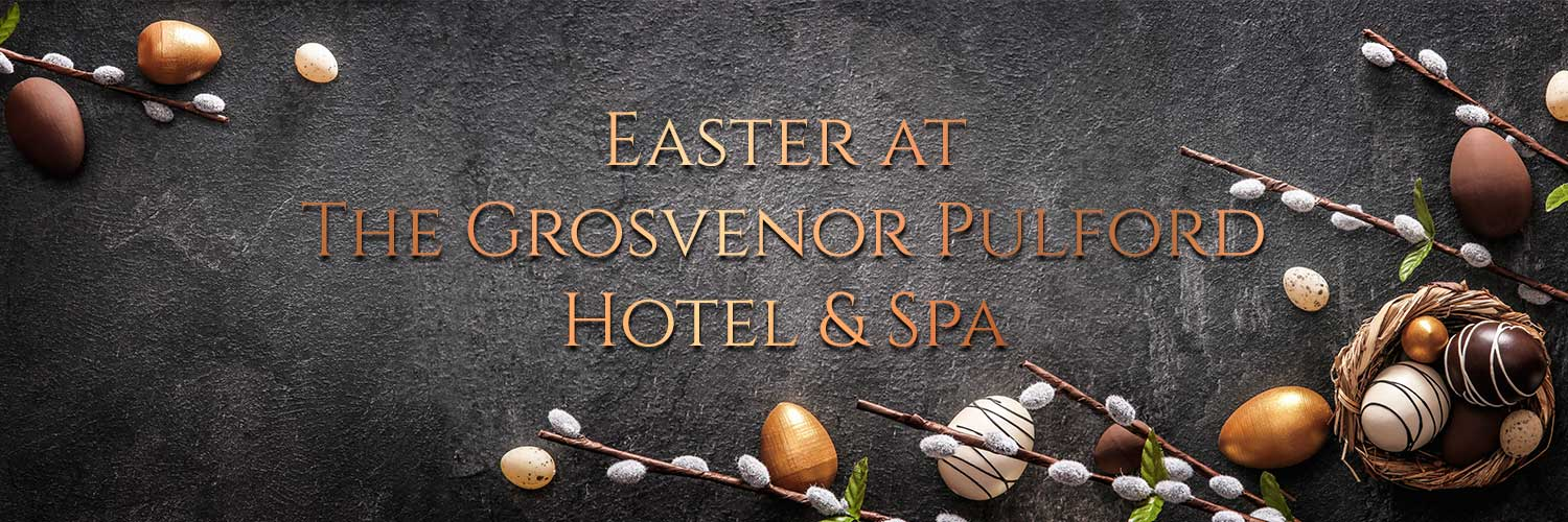 Easter Events at Grosvenor Pulford Hotel & Spa
